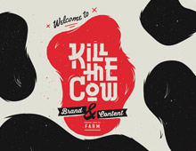 Kill the cow